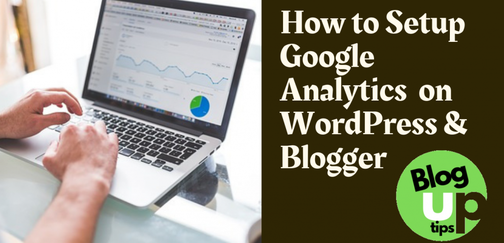 Google Analytics WordPress and Blogger